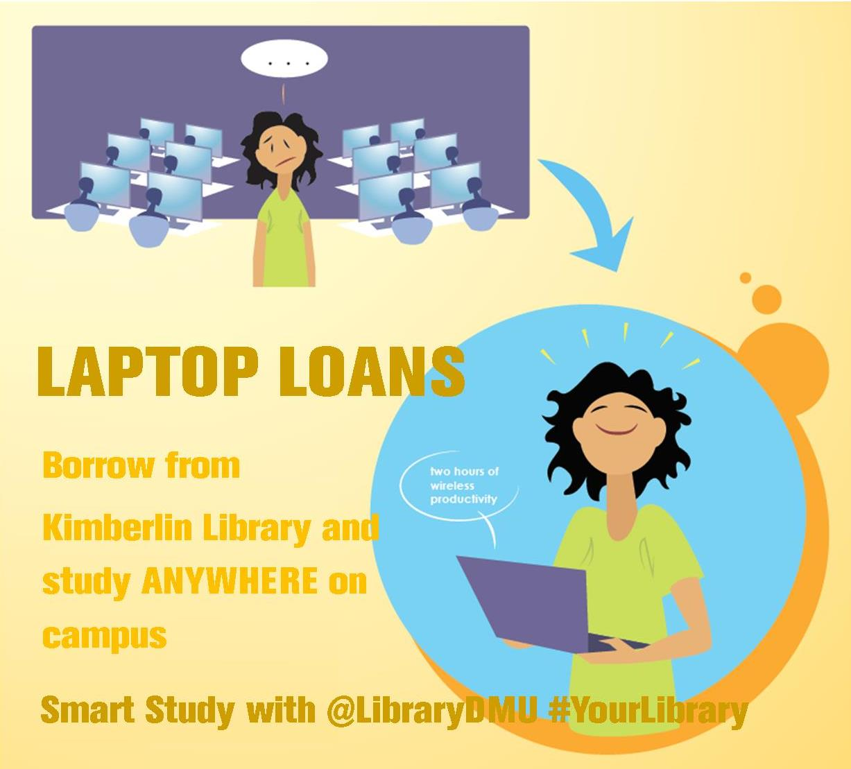 FREE Laptop Loans – study ANYWHERE on campus